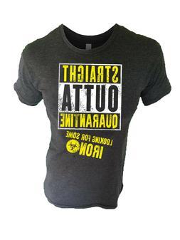 Iron Gods Straight Outta Quarantine Workout T-Shirt W/ Free